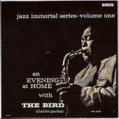 Evening at Home with the Bird by Charlie Parker