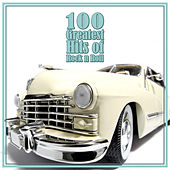 100 Greatest Hits of Rock 'n' Roll by Various Artists