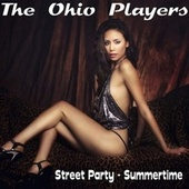 Street Party by Ohio Players