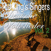 Deutsche Volkslieder, Vol. 2 by King's Singers