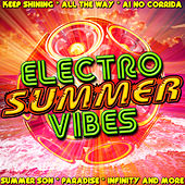 Electro Summer Vibes by Various Artists