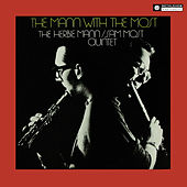 Herbie Mann & Sam Most Quintet (Original Recording Remastered 2013) by Herbie Mann