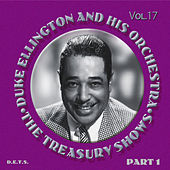 The Treasury Shows Vol. 17 by Duke Ellington