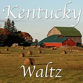 Kentucky Waltz by Various Artists