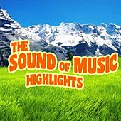 The Sound of Music Highlights by Various Artists