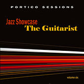 Jazz Showcase: The Guitarist, Vol. 6 by Various Artists