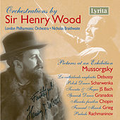 Orchestrations by Sir Henry Wood by London Philharmonic Orchestra