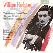 William Hurlstone: Orchestral Works by London Philharmonic Orchestra