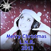 Merry Christmas L.N.R. 2013 - EP by Various Artists
