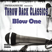 Blow One by Swisha House
