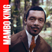 The Original Mambo King by Perez Prado