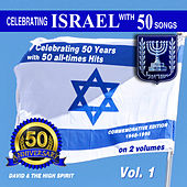 Golden Anniversary to Israel, Vol. 1 by David & The High Spirit