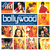 Beginner's Guide To Bollywood by Various Artists