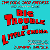 The Pork Chop Express (From