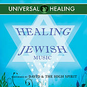 Healing Jewish Music by David & The High Spirit