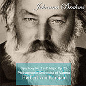 Brahms: Symphony No. 2 in D Major, Op. 73 by Herbert Von Karajan