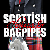 Scottish Classics & Bagpipes by Various Artists