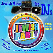 Jewish Music for DJs, Vol. 3 by David & The High Spirit