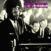 In the Beginning by Erroll Garner