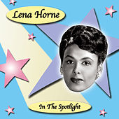 In the Spotlight by Lena Horne
