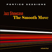 Jazz Showcase: The Smooth Move, Vol. 4 by Various Artists