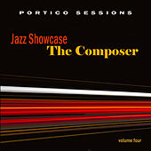 Jazz Showcase: The Composer, Vol. 4 by Various Artists