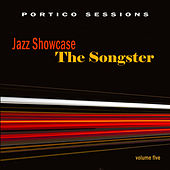 Jazz Showcase: The Songster, Vol. 5 by Various Artists