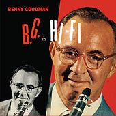 B.G. In Hi-Fi (Bonus Track Version) by Benny Goodman