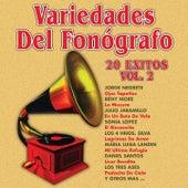 Variedades del Fonógrafo: 20 Éxitos, Vol. 2 by Various Artists