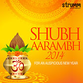 Shubh Aarambh 2014 - For an Auspicious New Year by Various Artists