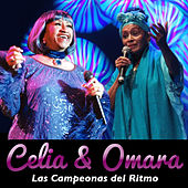 Celia & Omara: Las Campeonas del Ritmo by Various Artists