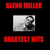 Greatest Hits by Glenn Miller