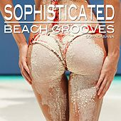 Sophisticated Beach Grooves (Copacabana Edition) by Various Artists