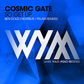 So Get Up (Remixes) by Cosmic Gate