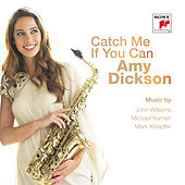 Catch Me If You Can by Amy Dickson
