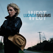 West by Lucinda Williams