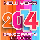 New Year 2014 Dance Party (100 Hits) by Various Artists