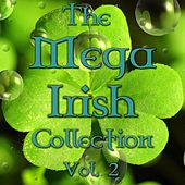 The Mega Irish Collection Vol. 2 by Various Artists