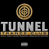 Tunnel Trance Club by Various Artists