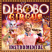 Circus (Instrumental) by DJ Bobo