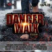 Danger Walk Riddim by Various Artists