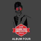 Album Four 2013 - Laughing Skull Comedy Festival (Live) by Various Artists