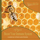 Boost Your Immune System - Guided Self-Hypnosis by Hypnosis Audio Center