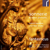 Fantasticus: Sonnerie & Other Portraits by Fantasticus