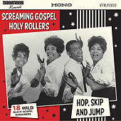 Screaming Gospel Holy Rollers by Various Artists