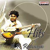 Hits Of A.R. Rahman by Various Artists