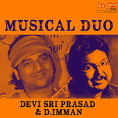 Musical Duo - Devi Sri Prasad & D.Imman by Various Artists