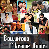 Bollywood Mashup Songs by Various Artists
