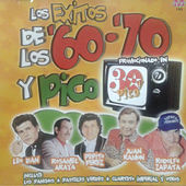 Los Exitos de Los '60 - '70 y Pico by Various Artists