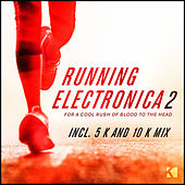 Running Electronica 2 (For a Cool Rush of Blood to the Head) by Various Artists